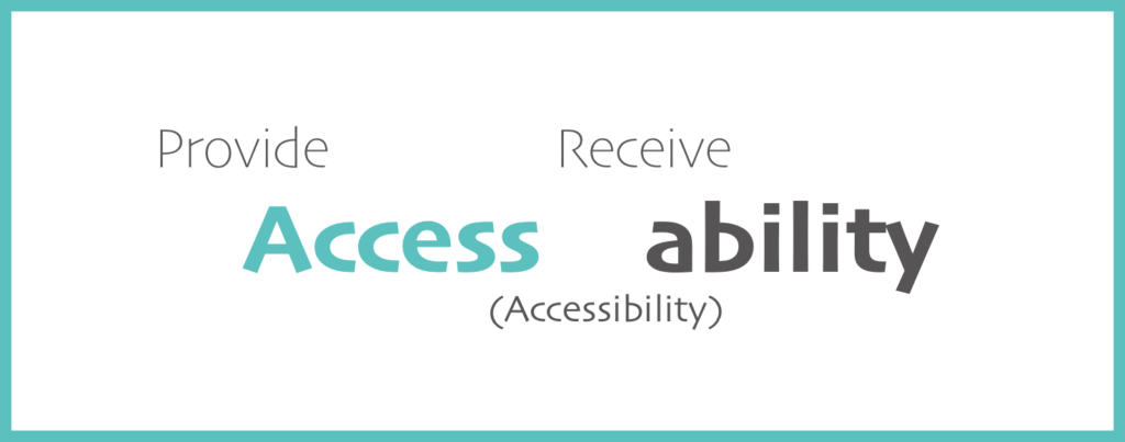 Provide Access Receive Ability (Accessibility)
